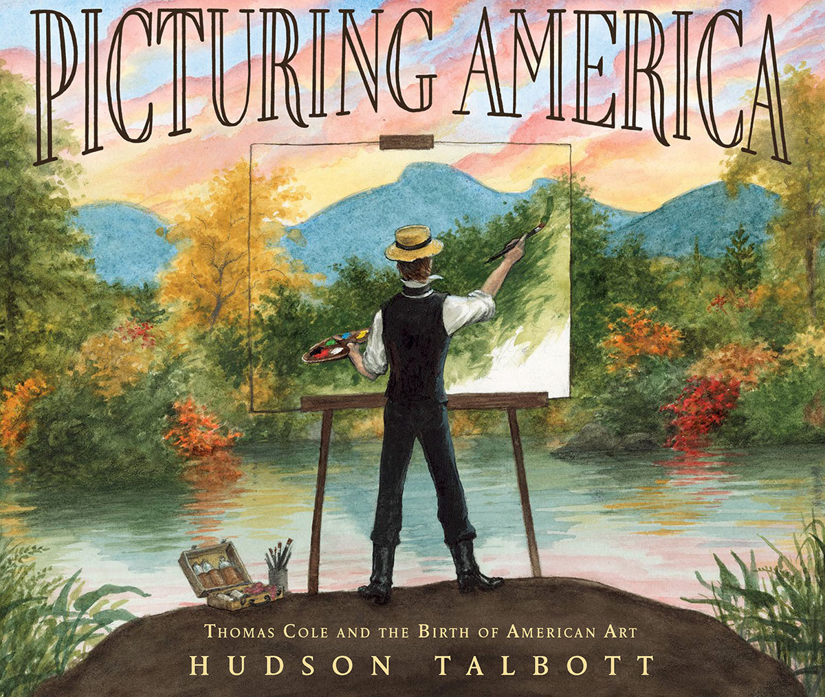 PICTURING AMERICA: Thomas Cole's Story